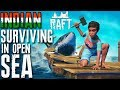 INDIAN GUY SURVIVE IN OPEN SEA (Ultimate Survival) - RAFT Gameplay in Hindi