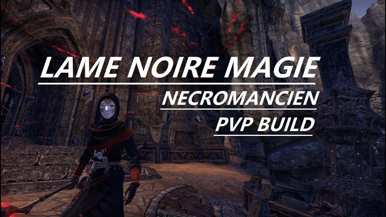 Build Lame noire magie PVP (Nécromancien) Murkmire TESO