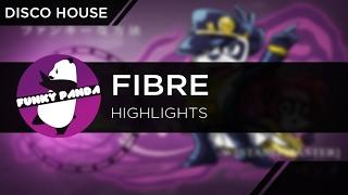 DiscoHOUSE || FIBRE - Highlights