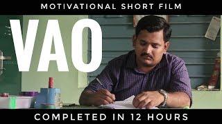 VAO - Govt Motivational Short Film   Completed in 12 Hours  