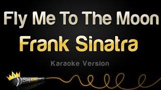 Baixar Frank Sinatra - Fly Me To The Moon (Karaoke Version)