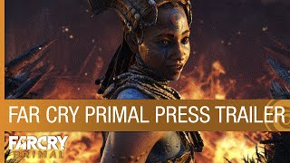 Far Cry Primal – Press Trailer [US]
