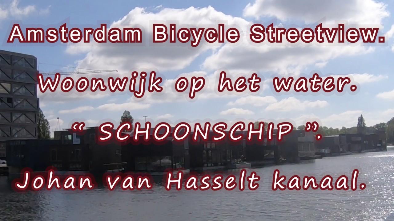 """4K. Woonwijk op het water.  """" SCHOONSCHIP """".  Johan v. Hasselt kanaal. Amsterdam n.Mei 2019."""