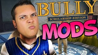 BREAKING THE GAME WITH MODS! (Bully Scholarship Edition Mods)