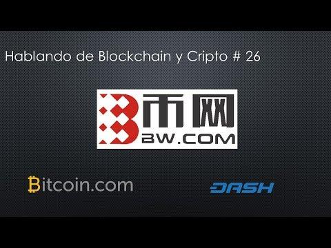 Hablando de Blockchain y Cripto # 26