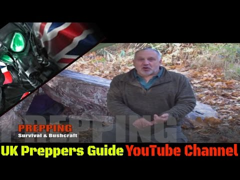 UK Preppers Guide - Prepping & Survival - YouTube Channel Trailer - SHTF - WROL - TEOTWAWKI