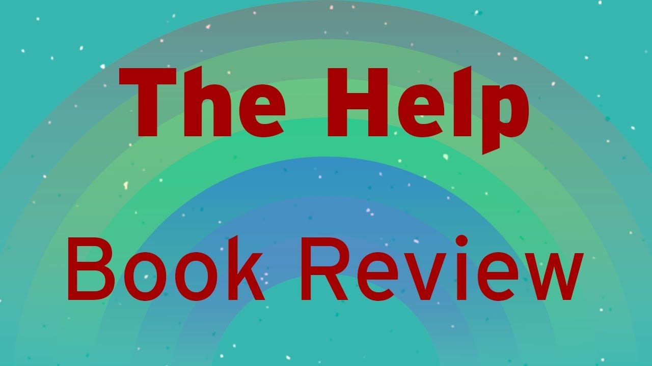 The Help - The Great American Read Book Review