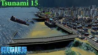 TSUNAMI 15 - Cities Skylines thumbnail