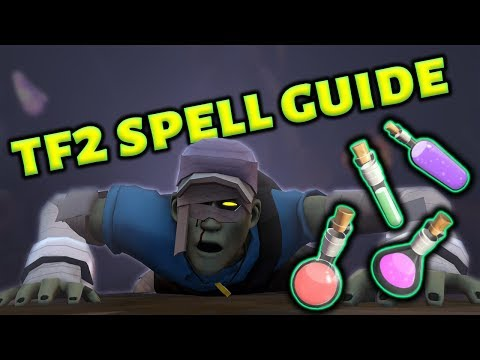 TF2 - A Full Guide To Spells And Spelled Items