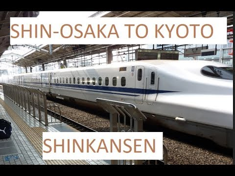 Shin-Osaka to Kyoto Station : 20 minutes | Shinkansen | JAPAN