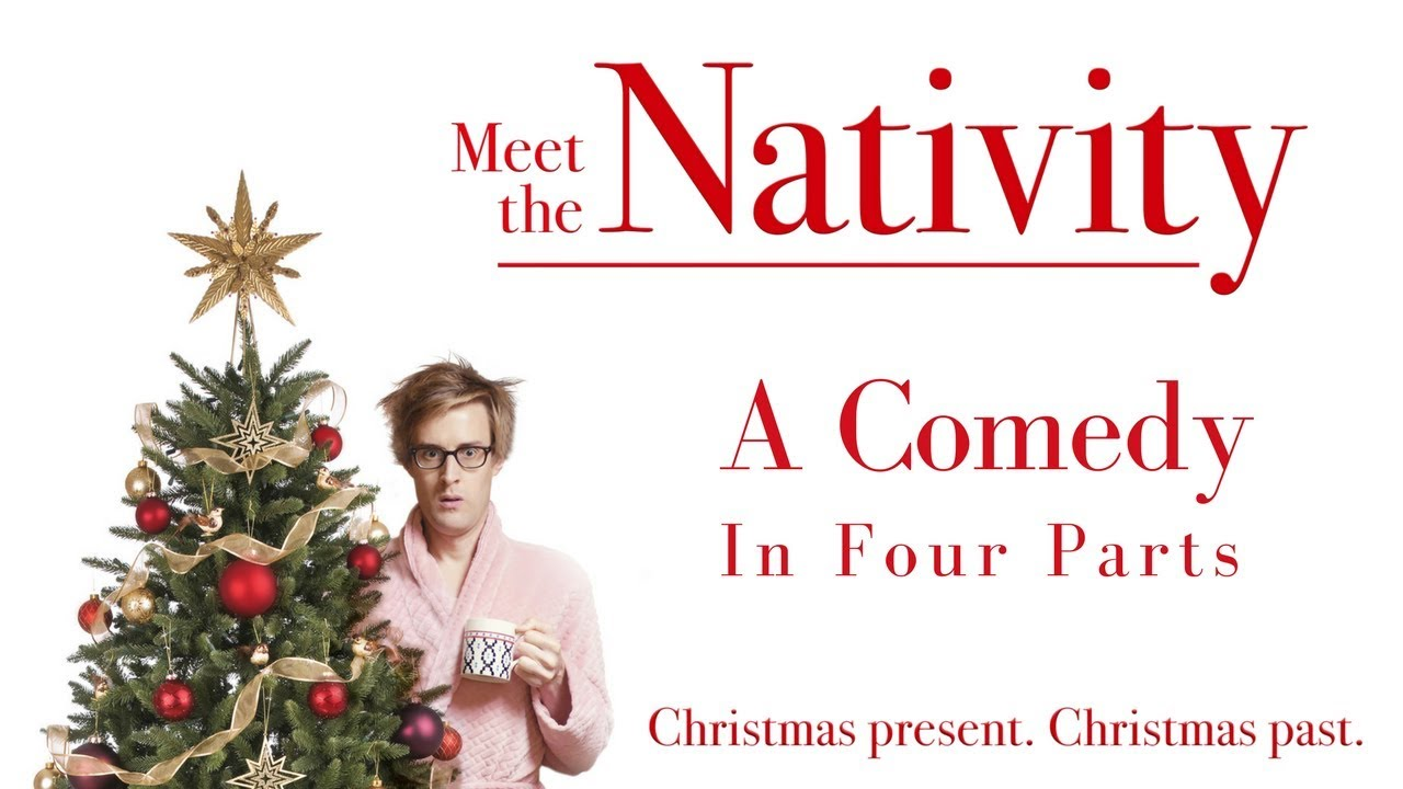 Meet the Nativity - A Christmas Comedy Short Film in Four Parts ...