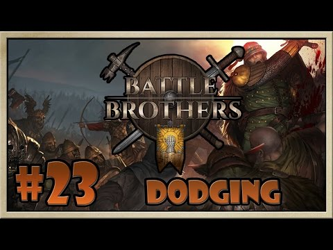 Battle Brothers - [The Lights Crusaders - Part 23] - Dodging