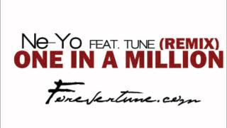 (REMIX) Ne-Yo - One In A Million ft. Tune