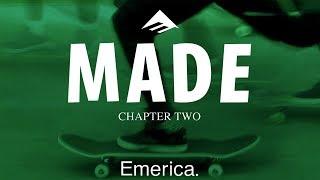 Made Chapter Two: Emerica - Official Trailer - Jon Dickson, Andrew Reynolds, Bryan Herman