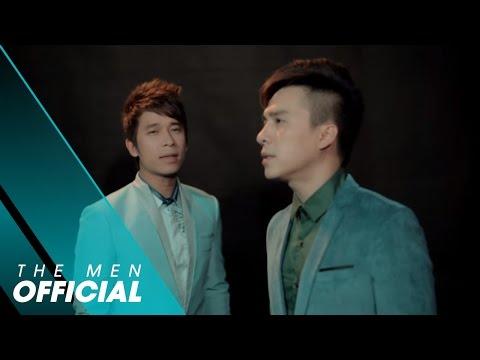 [OFFICIAL MV] Chia Tay Không Lý Do - The Men