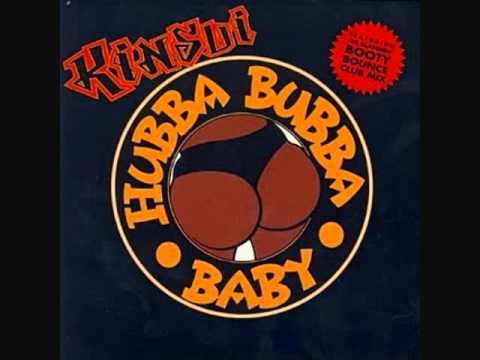 Kinsui-Hubba Bubba Baby (Table Top Bass Mix)