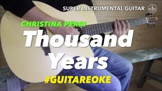 Christina Perri Thousand Years instrumental guitar karaoke cover with lyrics