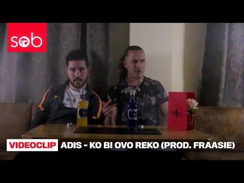 ADIS - KO BI OVO REKO (PROD. FRAASIE) thumbnail