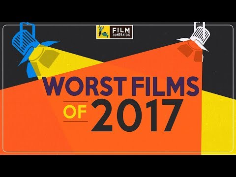 Top 5 Worst Bollywood Films of 2017 | Anupama Chopra