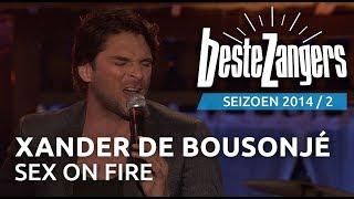 Xander de Buisonjé - Sex on fire - De Beste Zangers van Nederland