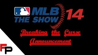 MLB14 The Show - Chicago Cubs - Breaking The Curse Series Announcement