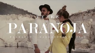 Tyzee - Paranoja (Official Video)