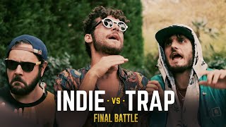 TRAP vs INDIE - FINAL BATTLE - Le Coliche
