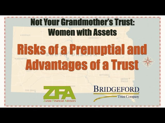 Risks of a Prenuptial and Advantages of a Trust