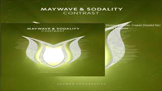 Maywave \u0026 Sodality - Contrast (Extended Mix)
