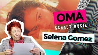 Oma schaut Musik - Selena Gomez