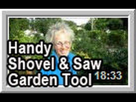 Handy Shovel & Saw Garden Tool - Wisconsin Garden Video Blog 540