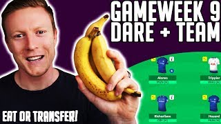 FPL GW9 DARE + TEAM SELECTION!! | BANANAS SPLIT THE TEAM!!  | FPL 2018/19