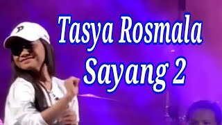 Tasya Rosmala Sayang 2