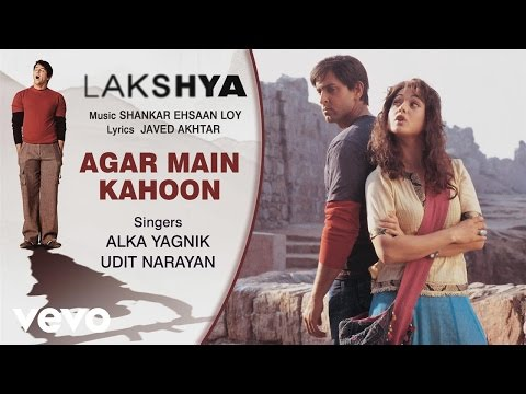 Agar Main Kahoon - Official Audio Song   Lakshya   Shankar Ehsaan Loy