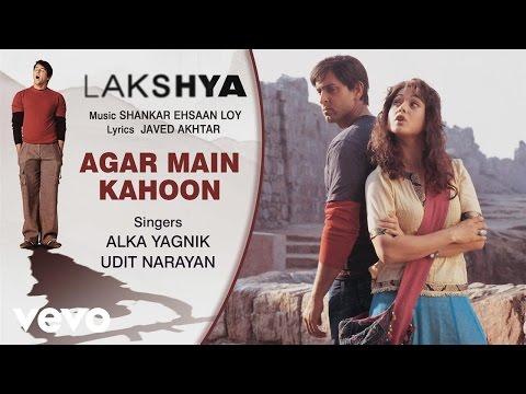 Agar Main Kahoon   Audio Song  Lakshya  Shankar Ehsaan Loy
