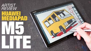 Artist Review: Huawei Mediapad M5 Lite
