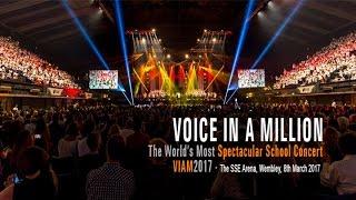 Voice in a Million VIAM2017 8th March