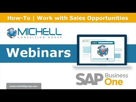 How-To | Work with Sales Opportunities in SAP Business One