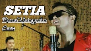 Reezal Nainggolan (Anju Trio) - Setia (Jikustik Cover)