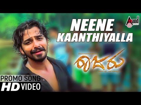 Raajaru | Neene Kaanthiyalla | New Kannada HD Promo Video Song 2017 | Pruthvi Ambar & Friends