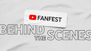 Behind the Scenes | YouTube FanFest 2020