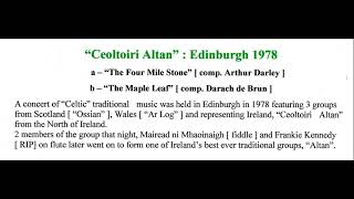 Ceoltoiri Altan : Edinburgh 1978 - The Four Mile Stone / The Maple Leaf