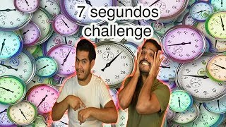 7 SEGUNDOS challenege!!