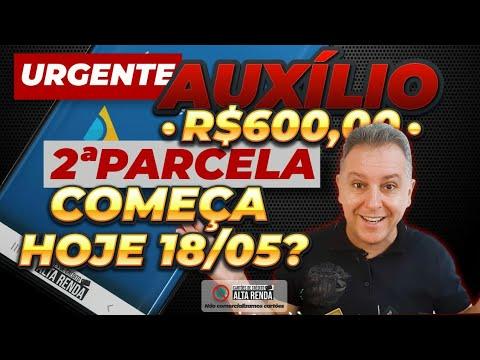 ?URGENTE AUXÍLIO EMERGENCIAL 2ª PARCELA, COMEÇA SER PAGO HOJE DIA 18/05 SEGUNDA FEIRA? SERÁ MESMO??
