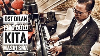 Ost Dilan  1990  Dulu Kita Masih Sma By Darma Duamata  | Cover #3