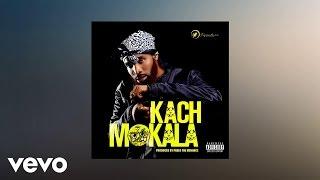 Kach MoKala Prod By Pablo The Menace AUDIO.mp3