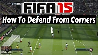 FIFA 15 Defending Tips - Corner Tutorial