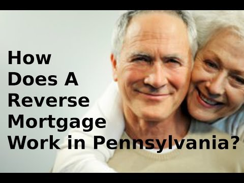 How Does A Reverse Mortgage Work - 855-572-8300 - Pennsylvania