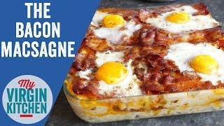 The Bacon Macsagne - Bacon Lasagne