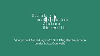 Videoportrait Ausbildung zur/m Dipl. Pflegefachfrau/-mann HF beim SMZ Oberwallis